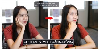 Chỉnh picture style trắng hồng Canon