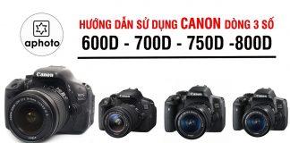 Hướng dẫn sử dụng máy ảnh Canon 600D cơ bản